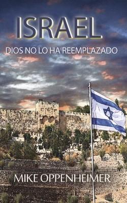 LIBRITO -Israel Dios no lo ha reemplazado