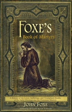 E-BOOK - Foxe's Book of Martyrs