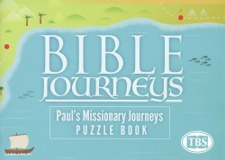 Bible Journeys: Paul's Missionary Journeys