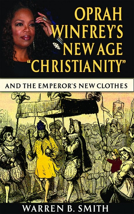 """BOOKLET - Oprah Winfrey's New Age """"Christianity"""""""