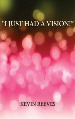 "BOOKLET - ""I Just Had a Vision!"""