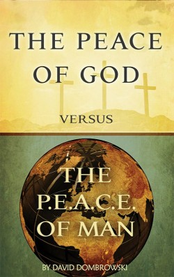 BOOKLET - The Peace of God versus the P.E.A.C.E. of Man