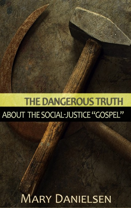 BOOKLET The Dangerous Truth About the Social-Justice Gospel - SECONDS