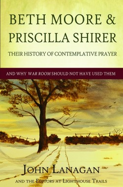 BOOKLET - Beth Moore & Priscilla Shirer - Their History of Contemplative Prayer