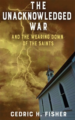 BOOKLET - The Unacknowledged War and the Wearing Down of the Saints