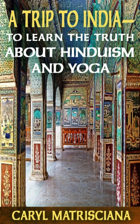 BOOKLET - A Trip to India - To Learn the Truth About Hinduism and Yoga - SECONDS