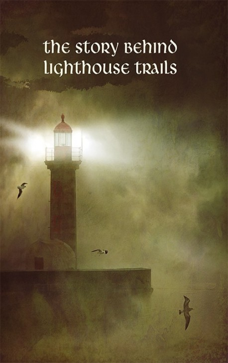 BOOKLET - The Story Behind Lighthouse Trails - SECONDS