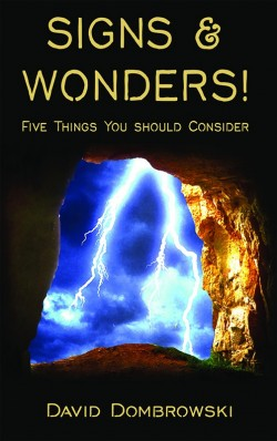 BOOKLET - Signs & Wonders! Five Things You Should Consider