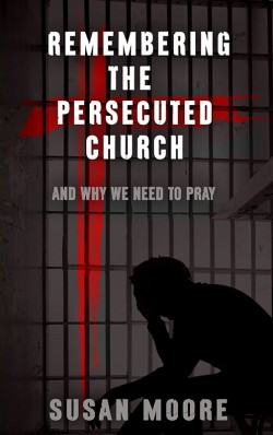 PDF BOOKLET - Remembering the Persecuted Church