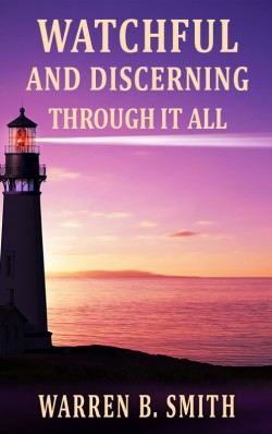 PDF BOOKLET - Watchful and Discerning Through It All