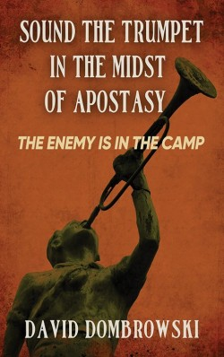 BOOKLET - Sound the Trumpet in the Midst of Apostasy