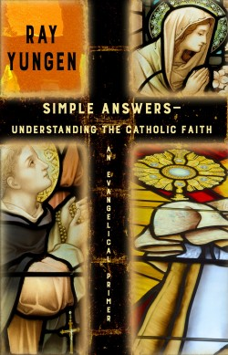 MOBI BOOK - Simple Answers—Understanding the Catholic Faith (An Evangelical Primer)