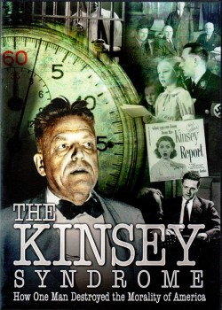 The Kinsey Syndrome Documentary Film