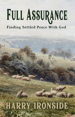 Full Assurance—Finding Settled Peace With God