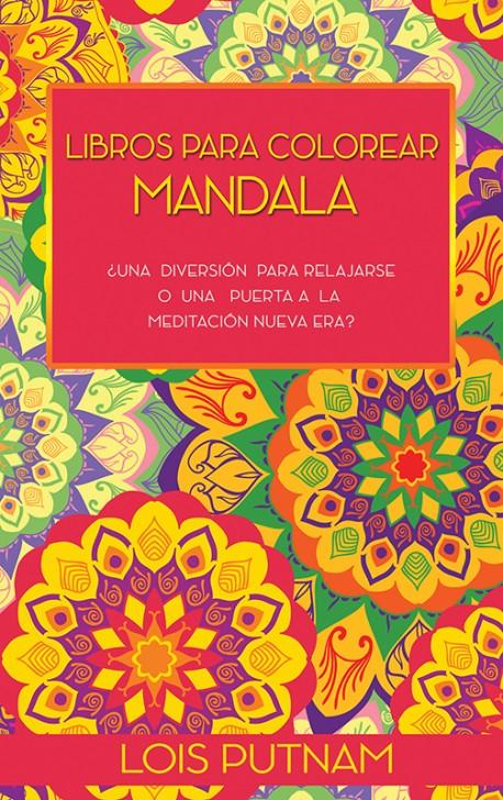 LIBRITO - Libros para colorear mandala:¿Una diversión para relajarse o una puerta a la meditación Nueva Era?