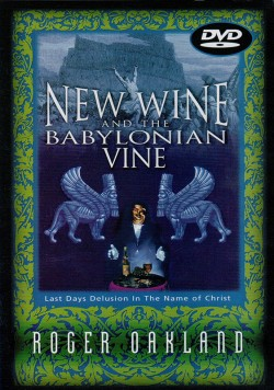 New Wine and the Babylonian Vine - DVD