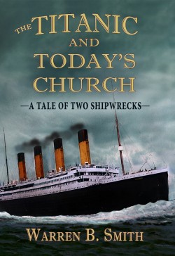 The Titanic and Today's Church - MOBI BOOKK
