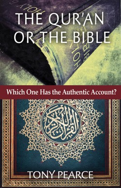 BOOKLET -  The Qur'an or the Bible—Which One is the Authentic One?